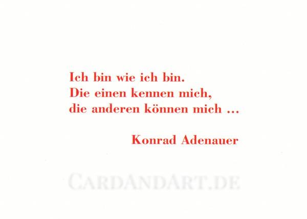 Adenauer: Ich bin wie ich bin - Postkarte