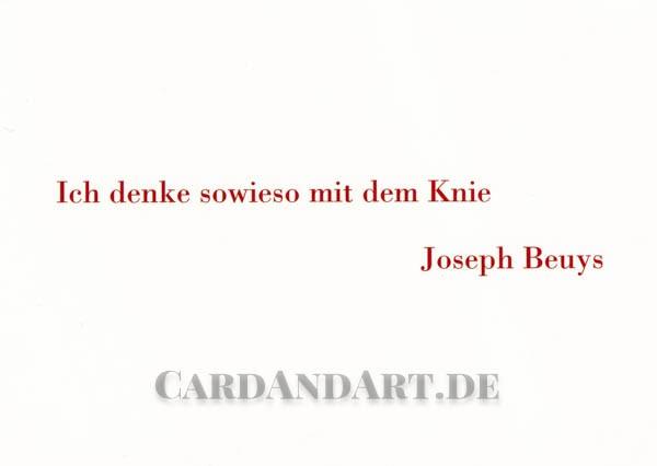 Beuys: Ich denke sowieso mit dem Knie - Postkarte
