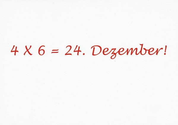 4 x 6 = 24. Dezember - Postkarte